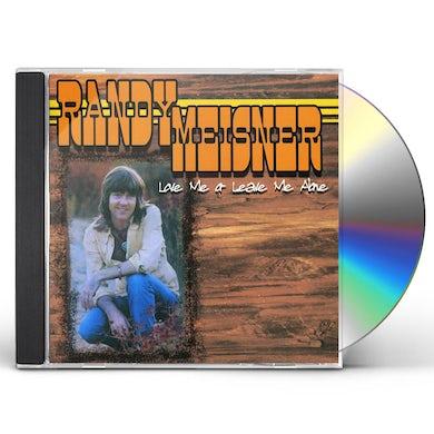 Randy Meisner LOVE ME OR LEAVE ME ALONE CD
