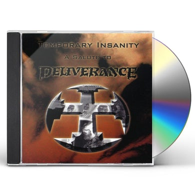 TEMPORARY INSANITY (TRIBUTE TO DELIVERANCE) CD