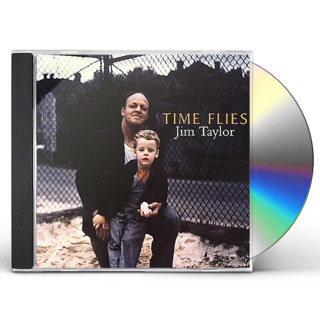 Jim Taylor TIME FLIES CD