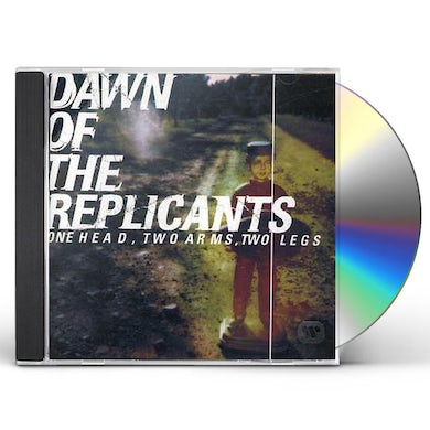 Dawn of the Replicants ONE HEAD TWO ARMS TWO LEGS CD