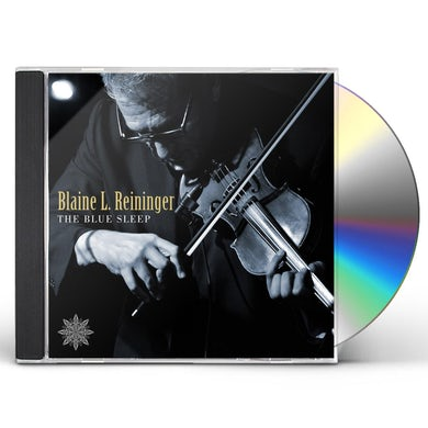 Blaine L Reininger BLUE SLEEP CD