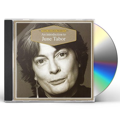 June Tabor AN INTRODUCTION TO CD