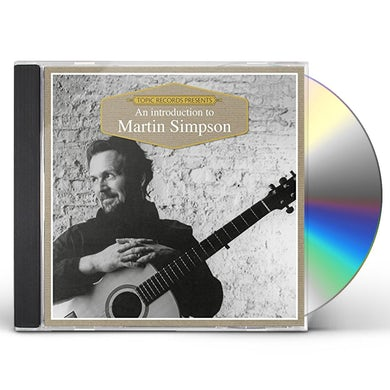 Martin Simpson AN INTRODUCTION TO CD