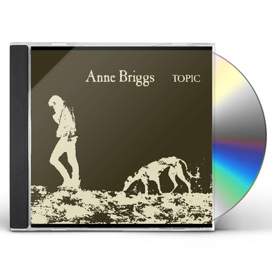 ANNE BRIGGS (TOPIC TREASURES SERIES) CD
