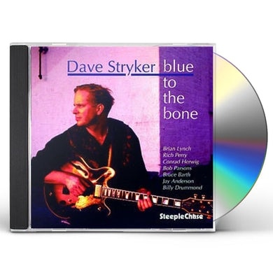 Dave Stryker BLUE TO THE BONE CD