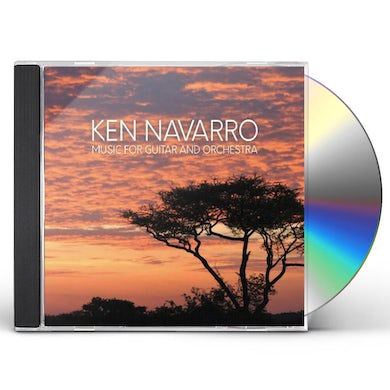 Ken Navarro Music for Guitar and Orchestra CD