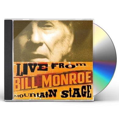 Bill Monroe LIVE FROM MOUNTAIN STAGE CD