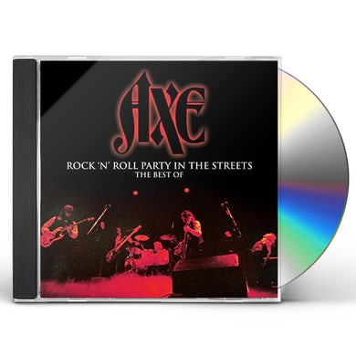 Axe ROCK N' ROLL PARTY IN THE STREETS - THE BEST OF CD