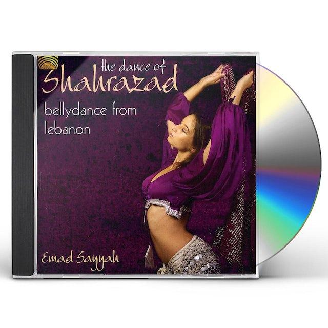 Emad Sayyah DANCE OF SHAHRAZAD: BELLYDANCE FROM LEBANON CD