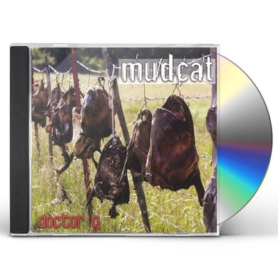 Doctor G MUDCAT CD