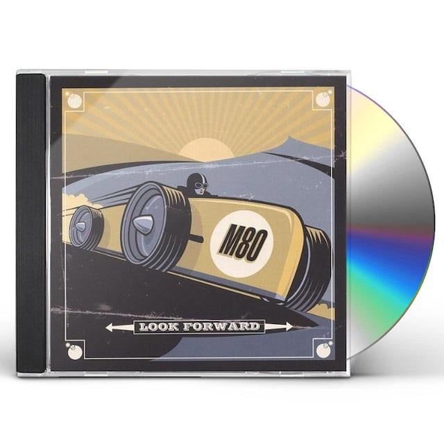 M80 LOOK FORWARD CD