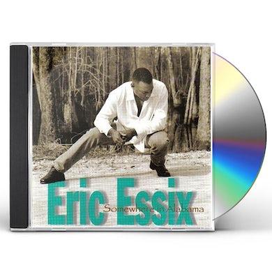 Eric Essix SOMEWHERE IN ALABAMA CD