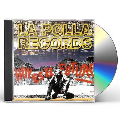 La Polla Records HOY ES EL FUTURO CD