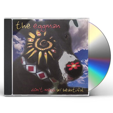 Eggman DON'T MESS WITH BEAUTIFUL CD