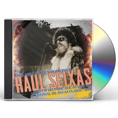 Raul Seixas ISSO AQUI NAO E WOODSTOCK MAS UM DIA PODE SER CD