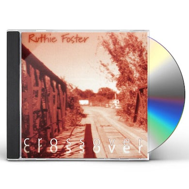 Ruthie Foster CROSSOVER CD