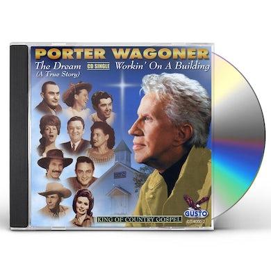 Porter Wagoner DREAM-A TRUE STORY CD