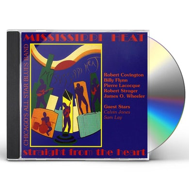Mississippi Heat STRAIGHT FROM THE HEART CD