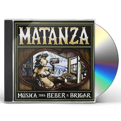 Matanza MUSICA PARA BEBER E BRIGAR CD