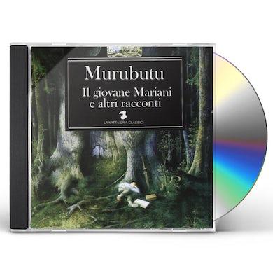 Murubutu IL GIOVANE MARIANI E ALTRI R CD