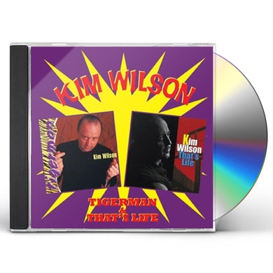 Kim Wilson TIGERMAN & THAT'S LIFE CD