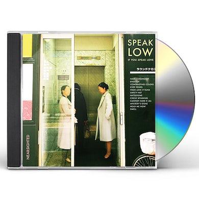 Speak Low If You Speak Love NEARSIGHTED CD