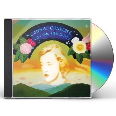 Connie Converse HOW SAD HOW LOVELY CD