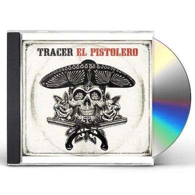 Tracer EL PISTOLERO CD