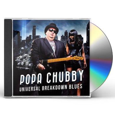 Popa Chubby UNIVERSAL BREAKDOWN BLUES CD