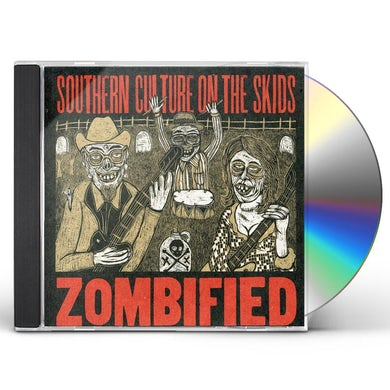 Southern Culture On The Skids ZOMBIFIED CD