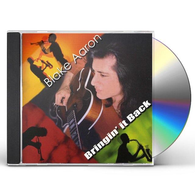 Blake Aaron BRINGIN IT BACK CD