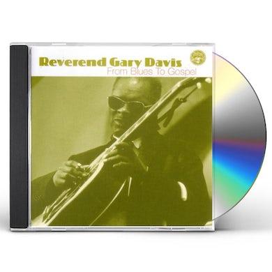 Reverend Gary Davis FROM BLUES TO GOSPEL CD