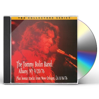 Tommy Bolin LIVE IN ALBANY 9-20-1976 CD
