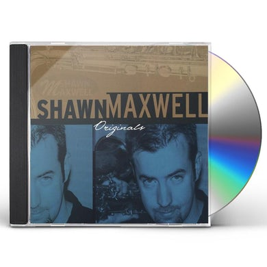 Shawn Maxwell ORIGINALS CD