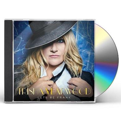 Trisha Yearwood Let's Be Frank CD