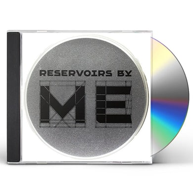 Me RESERVOIRS CD