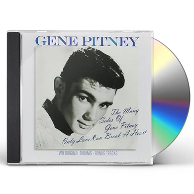 MANY SIDES OF GENE PITNEY/ONLY LOVE CAN BREAK CD