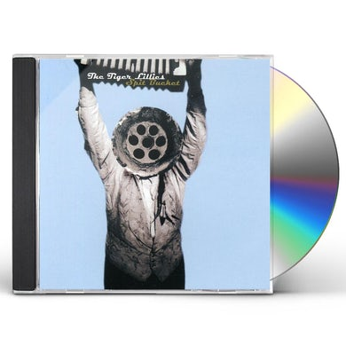 Tiger Lillies SPIT BUCKET CD