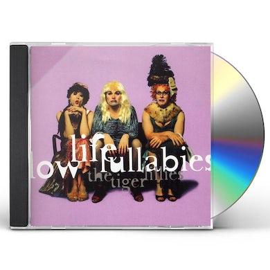 Tiger Lillies LOW LIFE LULLABIES CD
