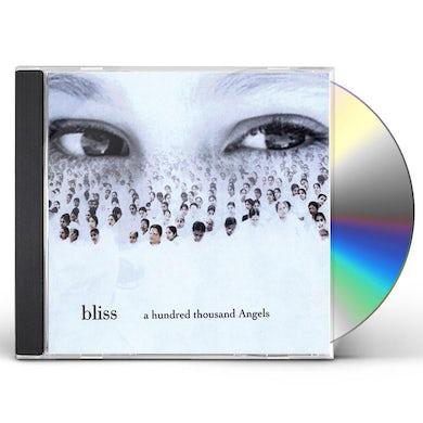 Bliss HUNDRED THOUSAND ANGELS CD