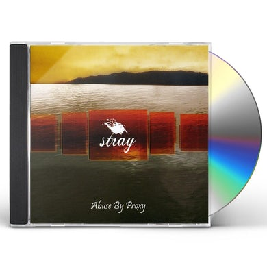 Stray ABUSE BY PROXY CD