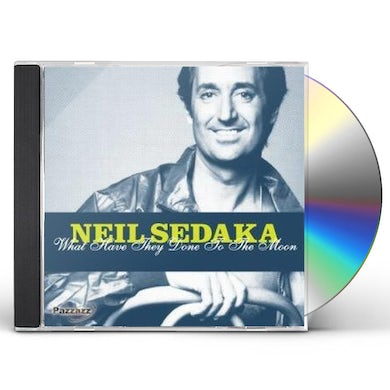 Neil Sedaka WHAT HAVE THEY DONE TO THE MOON CD