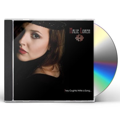 Halie Loren THEY OUGHTA WRITE A SONG CD