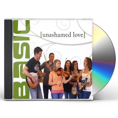 Basic UNASHAMED LOVE CD