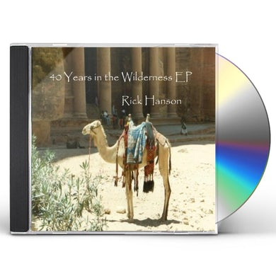 Rick Hanson 40 YEARS IN THE WILDERNESS EP CD
