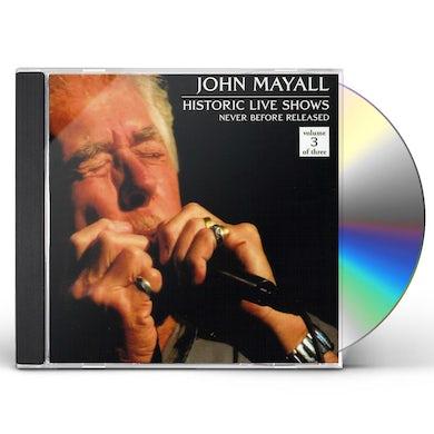 John Mayall HISTORIC LIVE SHOWS 3 CD