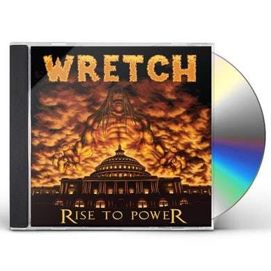 WRETCH RISE TO POWER CD
