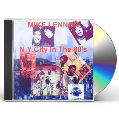 Mike Lennon N.Y. CITY IN THE 80'S CD