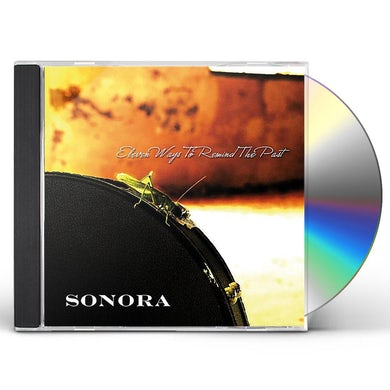 Sonora ELEVEN WAYS TO REMIND THE PAST CD
