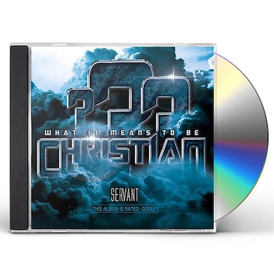 Servant CHRISTIAN (WHAT IT MEANS TO BE) CD
